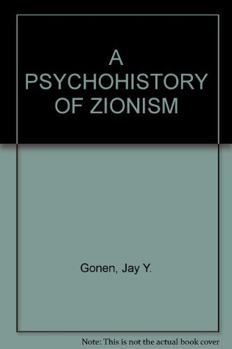 9780452004412: The Psychohistory of Zionism