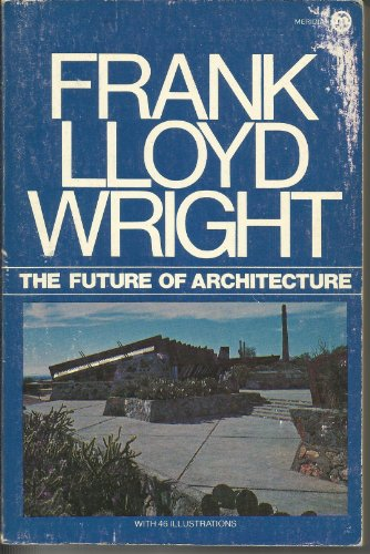 9780452004467: The Future of Architecture