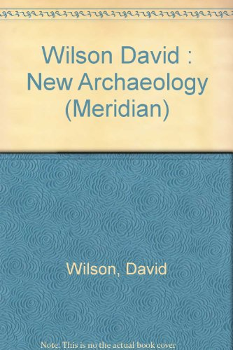 9780452004481: The New Archaeology (Meridian)