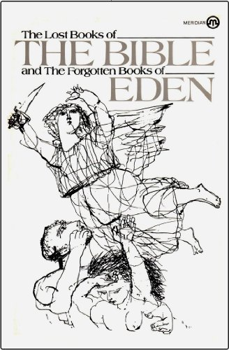 9780452004528: The Lost Books of the Bible and the Forgotten Books of Eden