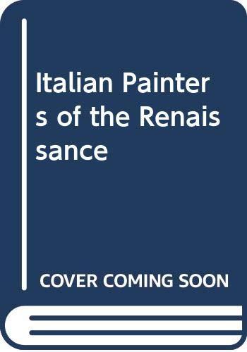 9780452004559: Italian Painters of the Renaissance