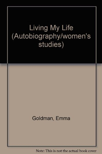 9780452004764: Living My Life by Goldman, Emma