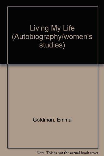 9780452004764: Living My Life (Autobiography/women's studies)