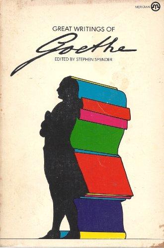 9780452004993: Great Writings of Goethe