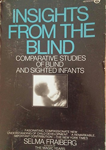 9780452005020: Insights from the Blind: Comparative Studies of Blind and Sighted Infants