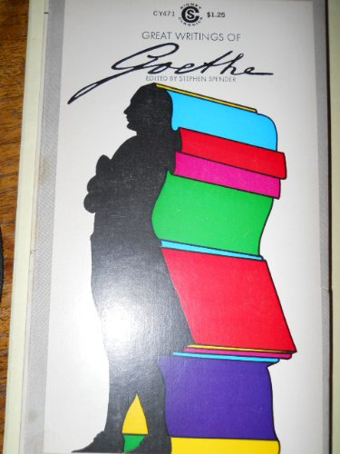 9780452005242: Great Writings of Goethe
