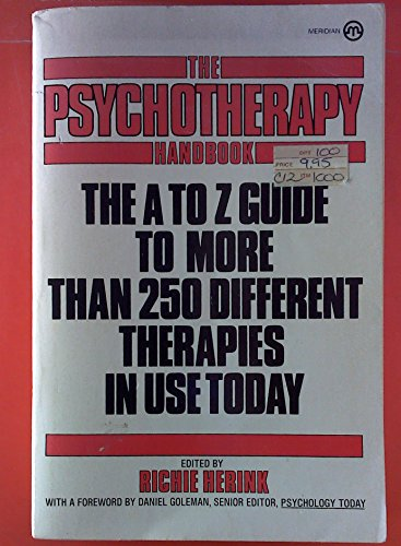 9780452005259: Psychotherapy Handbook: The A-Z Guide to More Than 250 Different Therapies in Use Today