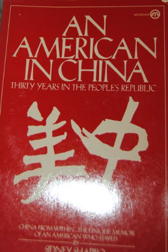 9780452005426: An American In China