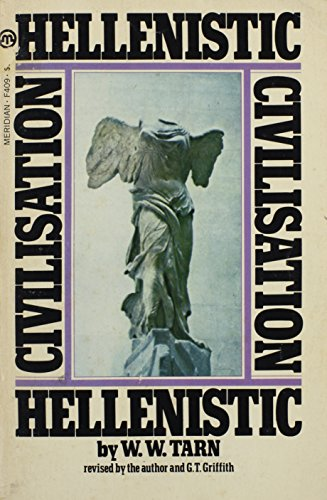 9780452005976: Hellenistic Civilization