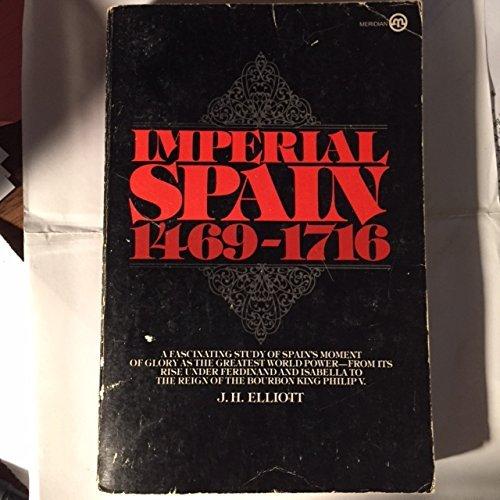 9780452006140: Imperial Spain: 1469-1716