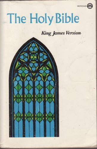 Holy Bible, King James Version (Meridian): New American Library