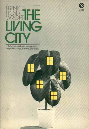 9780452006393: The living city