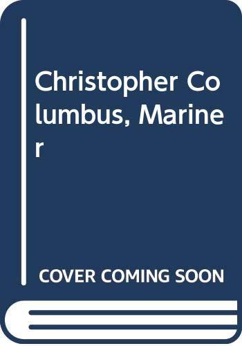 9780452006577: Christopher Columbus, Mariner