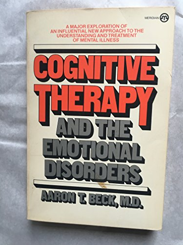 9780452006638: Cognitive Therapy and the Emotional Disorders