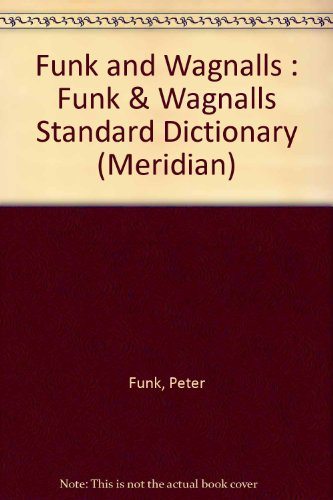 9780452006775: Funk and Wagnalls : Funk & Wagnalls Standard Dictionary (Meridian)