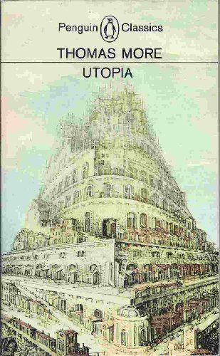 Utopia and Other Essential Writings of Thomas More (Meridian classics): More, Thomas