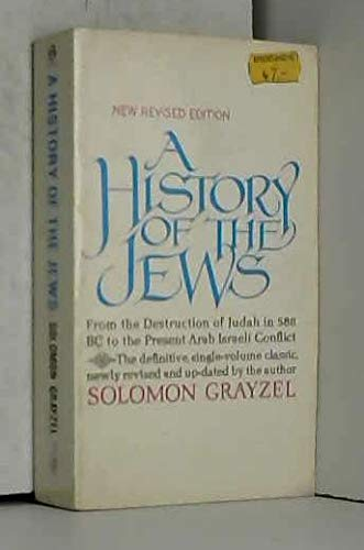 A History of the Jews (Meridian): Grayzel, Solomon
