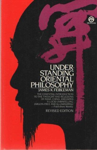 9780452007109: Understanding Oriental Philosophy
