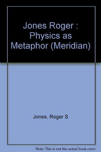 9780452007215: Physics as Metaphor (Meridian)