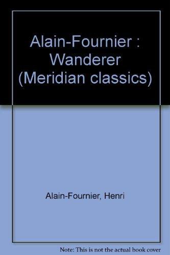 9780452007543: Alain-Fournier : Wanderer