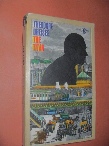 The Titan (Meridian classics): Dreiser, Theodore