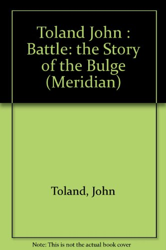 9780452007758: Battle Story of the Bulge (Meridian)