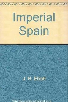9780452007826: Imperial Spain