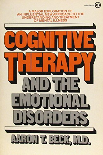 9780452007888: Cognitive Therapy and the Emotional Disorders