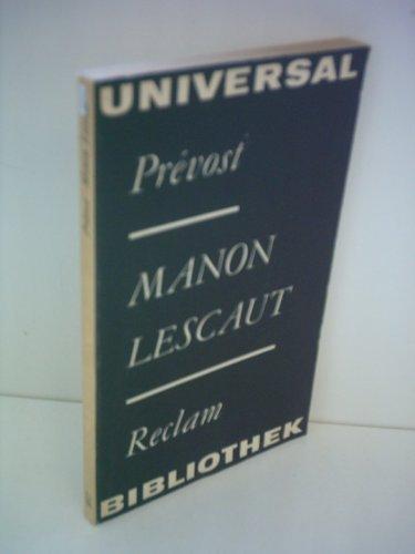 Manon Lescaut: Antoine Francois Prevost, Prbevost, ABBE Prevost