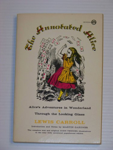 9780452008229: Carroll Lewis : Annotated Alice (Meridian)
