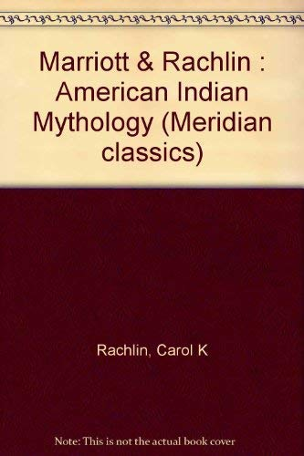 9780452008243: American Indian Mythology (Meridian classics)