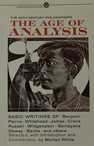 9780452008304: The Age of Analysis (Meridian)