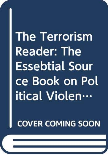 9780452008434: The Terrorism Reader: A Historical Anthology (Revised Edition) (Meridian)