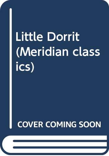 9780452008557: Little Dorrit (Meridian classics)