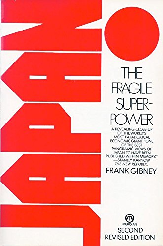 Japan Fragile Superpower (Meridian): Gibney, Frank
