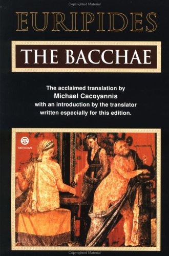 9780452008854: The Bacchae (Meridian Classics)