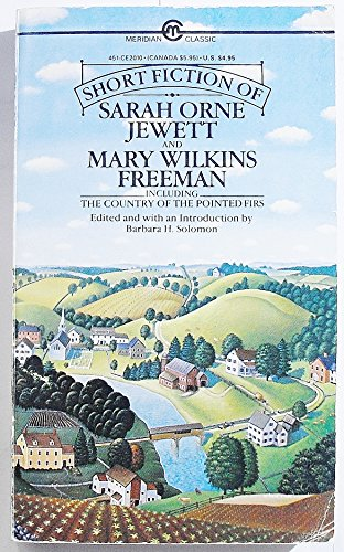 9780452008922: The Short Fiction of Sarah Orne Jewett and Mary Wilkins Freeman