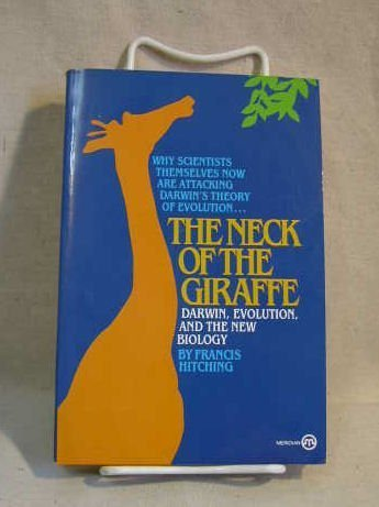 9780452008960: The Neck of the Giraffe: Darwin, Evolution, and the New Biology