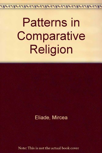 9780452009059: Patterns in Comparative Religion