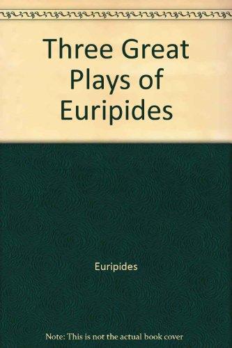 9780452009196: Three Great Plays of Euripides (Meridian classics)