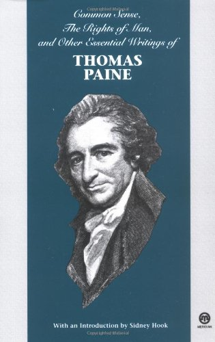 9780452009219: Common Sense, The Rights of Man, and Other Essential Writings of Thomas Paine