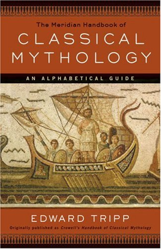 9780452009271: The Meridian Handbook of Classical Mythology