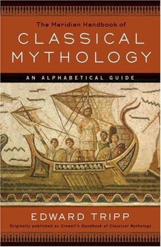 9780452009271: The Meridian Handbook of Classical Mythology