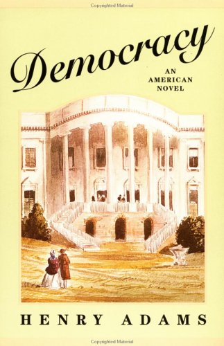 9780452009424: Adams Henry : Democracy: An American Novel (Meridian)