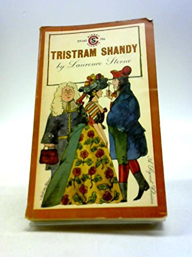 The Life and Opinions of Tristram Shandy,: Laurence Sterne
