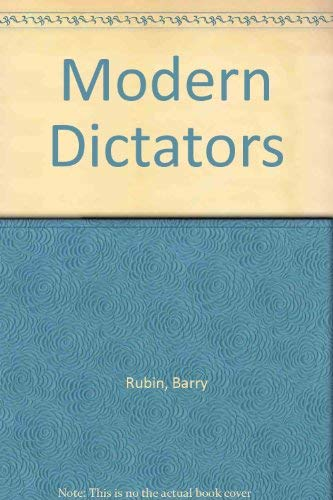 Modern Dictators: Rubin, Barry