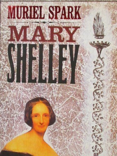 9780452009516: Mary Shelley: A Biography