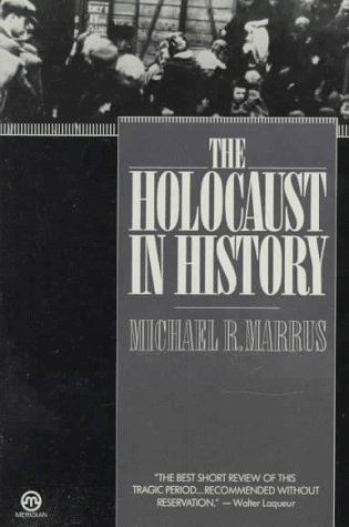 9780452009530: The Holocaust in History (Tauber Institute for the Study of European Jewry)