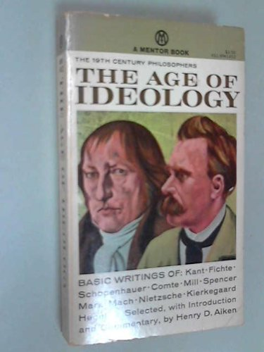 9780452009653: The Age of Ideology (Meridian)