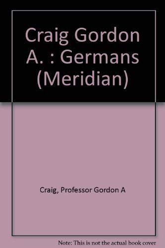 9780452009684: Craig Gordon A. : Germans (Meridian)